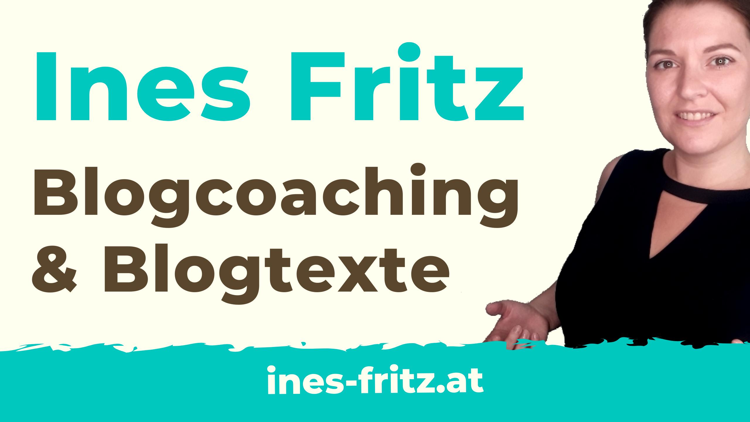 Ines Fritz - Blogcoaching & Blogtexte